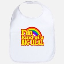 Retro Im Kind of a Big Deal Bib