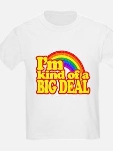 Retro Im Kind of a Big Deal T-Shirt