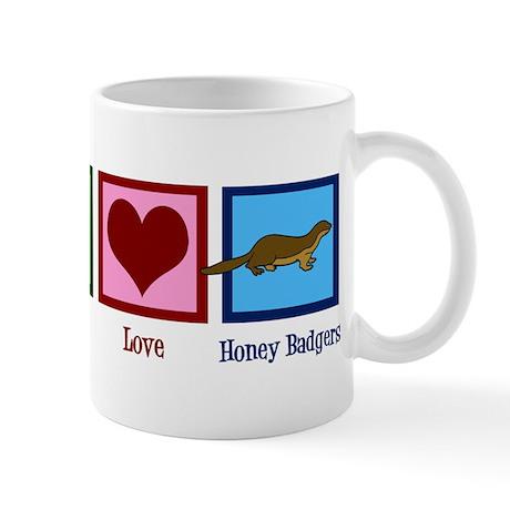 Peace Love Honey Badgers Mug