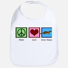 Peace Love Honey Badgers Bib
