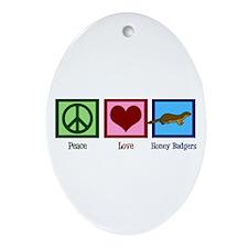 Peace Love Honey Badgers Ornament (Oval)