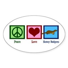 Peace Love Honey Badgers Decal