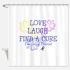 Love Laugh Cure Colon Shower Curtain