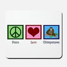 Peace Love Chimps Mousepad