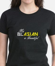 My BLASIAN is Beautiful T-Shirt
