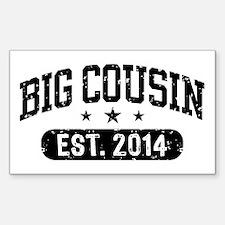 Big Cousin Est. 2014 Decal