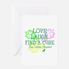 Love Laugh Cure Liver Greeting Card