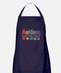 Autism Doesn't Take A Day Off Apron (dark)