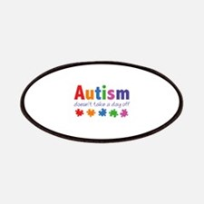 Autism Doesn't Take A Day Off Patches