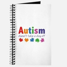 Autism Doesn't Take A Day Off Journal