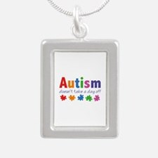 Autism Doesn't Take A Day Off Silver Portrait Neck