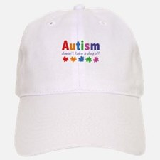 Autism Doesn't Take A Day Off Baseball Baseball Cap