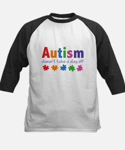 Autism Doesn't Take A Day Off Tee