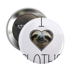 "i love sloths 2.25"" Button"