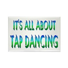 About Tap Dancing Rectangle Magnet (10 pack)