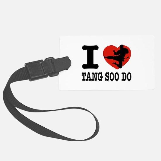 I love Tang Soo Do Luggage Tag