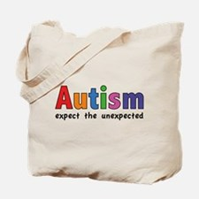 Autism Expect the unexpected Tote Bag