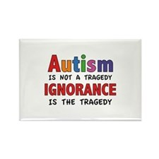 Autism Is Not A Tragedy Rectangle Magnet