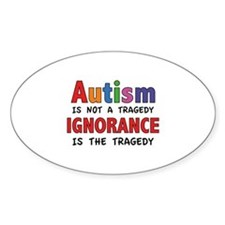 Autism Is Not A Tragedy Decal