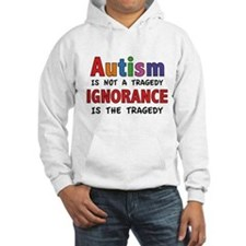 Autism Is Not A Tragedy Hoodie