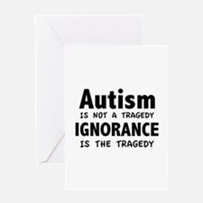 Autism Is Not A Tragedy Greeting Card