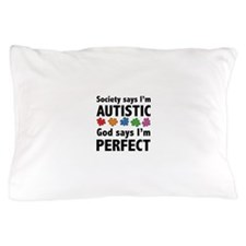 God Says I'm Perfect Pillow Case