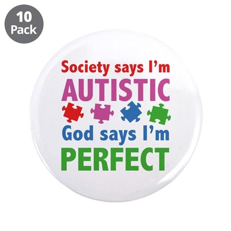 """God Says I'm Perfect 3.5"""" Button (10 pack)"""