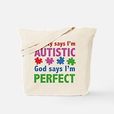 God Says I'm Perfect Tote Bag