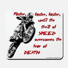Faster Dirt Bike Motocross Quote Saying Mousepad