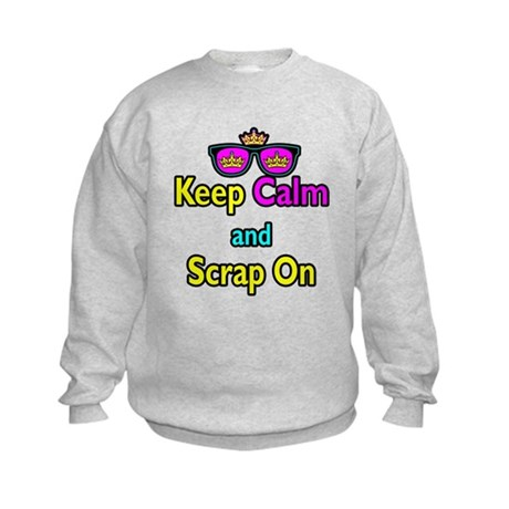 Crown Sunglasses Keep Calm And Scrap On Kids Sweat