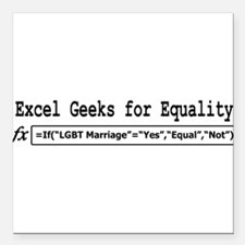 """Excel Geeks for Equality Square Car Magnet 3"""" x 3"""""""