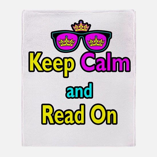 Crown Sunglasses Keep Calm And Read On Throw Blank