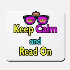 Crown Sunglasses Keep Calm And Read On Mousepad