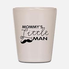 Mommy's Little Man Shot Glass