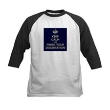 Keep Calm and Finish Your Dissertation Tee