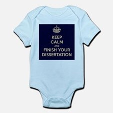 Keep Calm and Finish Your Dissertation Infant Body