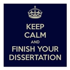 Keep Calm and Finish Your Dissertation Square Car