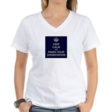 Keep Calm and Finish Your Dissertation Shirt