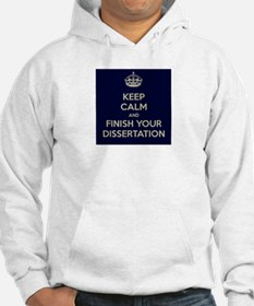 Keep Calm and Finish Your Dissertation Hoodie