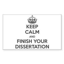 Keep Calm and Finish Your Dissertation Decal