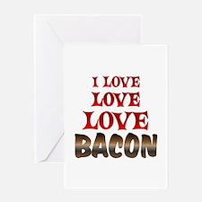 Love Love Bacon Greeting Card