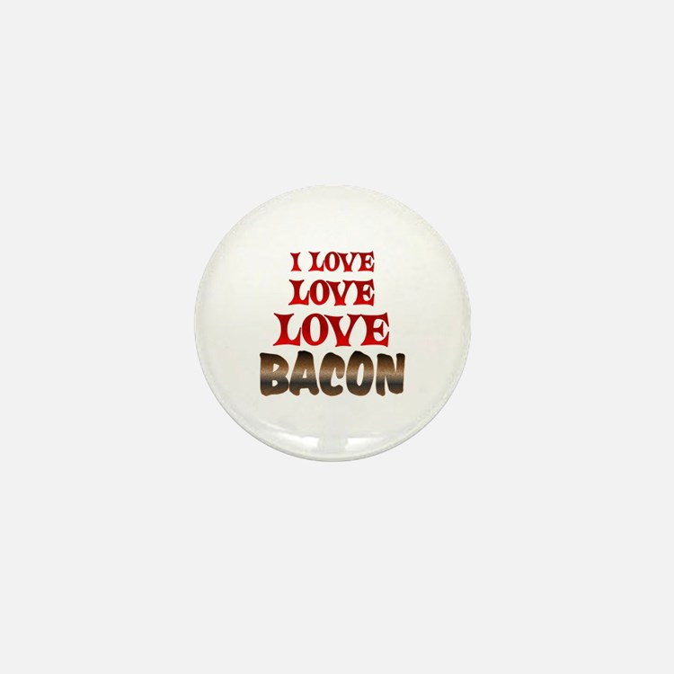 Love Love Bacon Mini Button