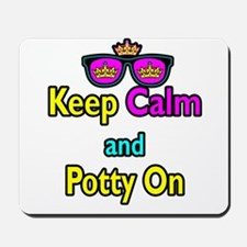 Crown Sunglasses Keep Calm And Potty On Mousepad