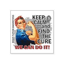 "Rosie Keep Calm Brain Tumor Square Sticker 3"" x 3"""