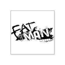 "Fat Man Logo Square Sticker 3"" x 3"""