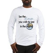 Be the change2 Long Sleeve T-Shirt