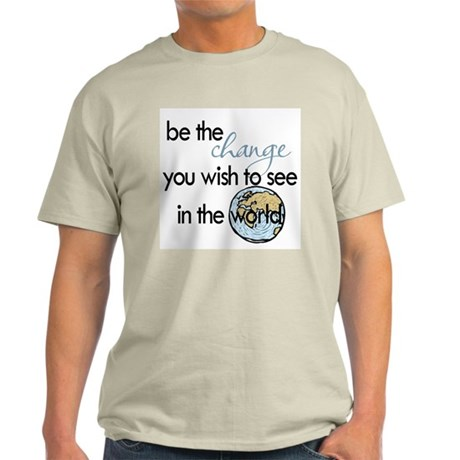 Be the change2 Light T-Shirt