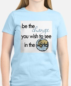 Be the change2 T-Shirt