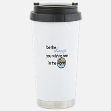 Be the change2 Stainless Steel Travel Mug