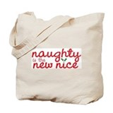 Naughty is the new nice Canvas Totes